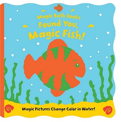 Found You, Magic Fish! By Butterfield, Moira/ Child, Jeremy (ILT)