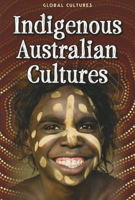 Indigenous Australian Cultures By Colson, Mary